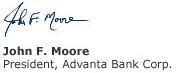 John F. Moore President, Advanta Bank Corp.