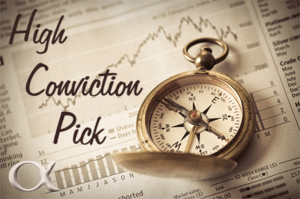 High Conviction Pick