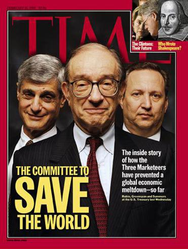 The Committee to Save the World (Alan Greenspan, Larry Summers, Robert Rubin)
