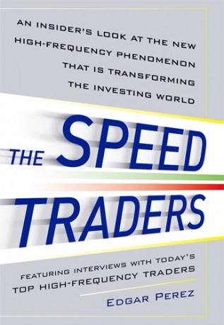The Speed Traders, by Edgar Perez