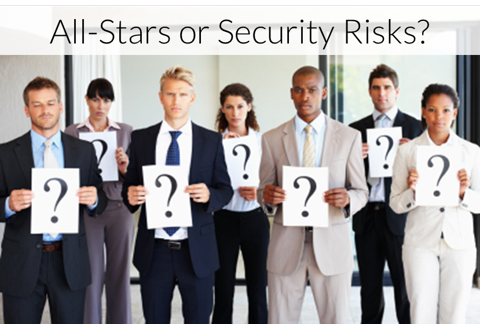 Employee All Stars or Security Risks