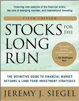 Stocks for the Long Run by Jeremy Siegel - 5th Edition