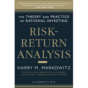 Risk-Return Analysis: The Theory and Practice of Rational Investing