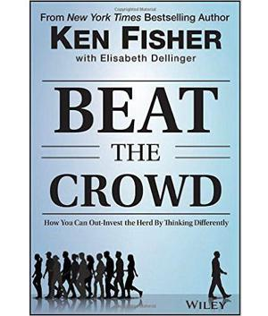 Ken Fisher on his new book, Beat the Crowd