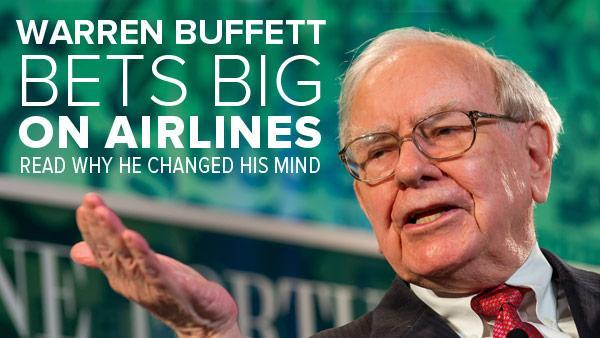 warren buffett bets big on airlines