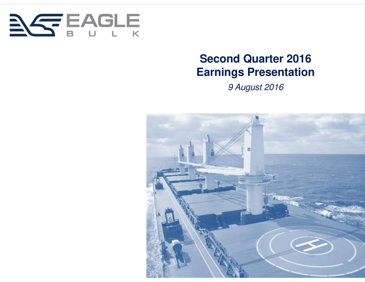 Earnings Presentation 9 August 2016 EGLE
