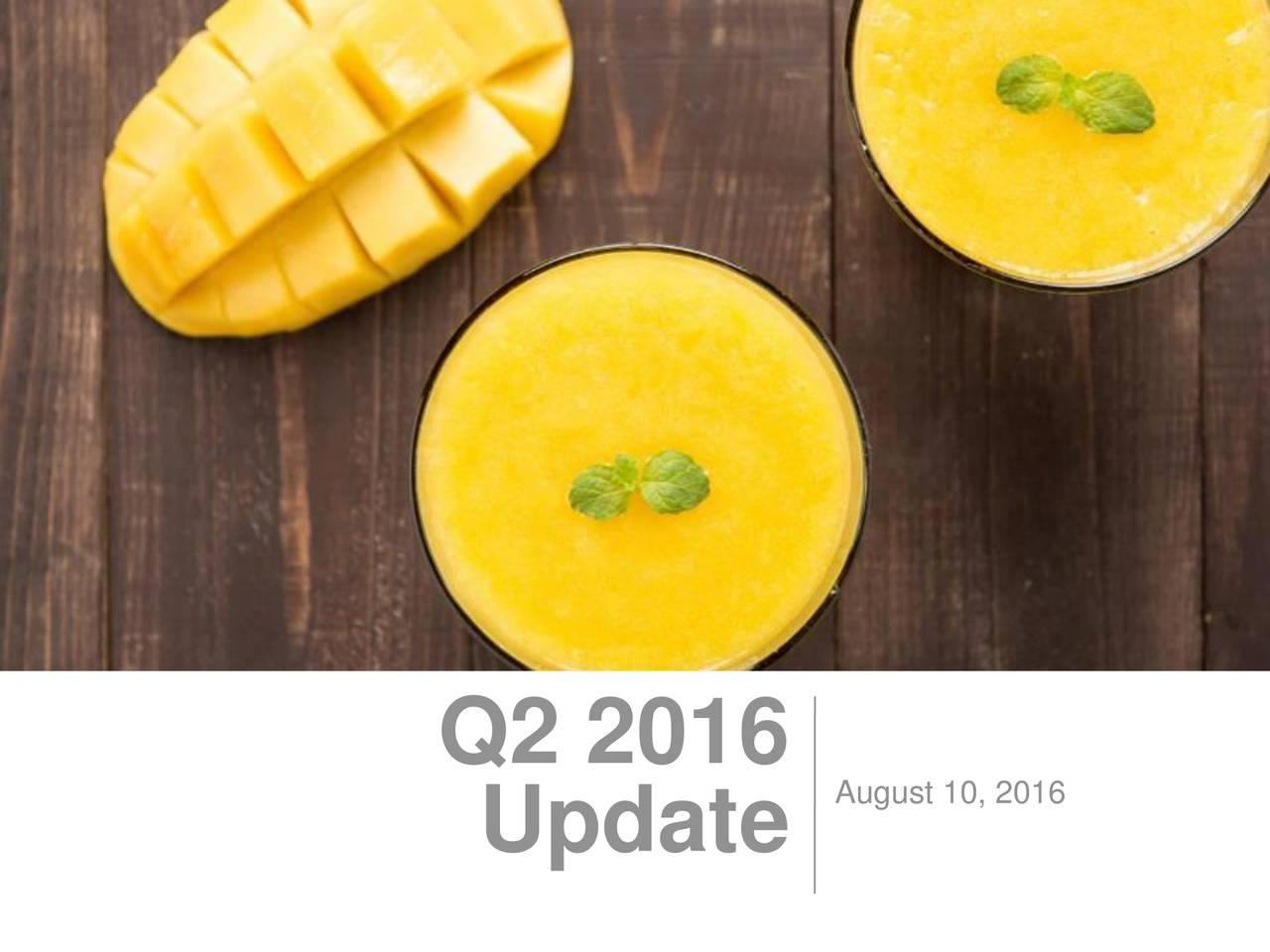 August 10, 2016 Update