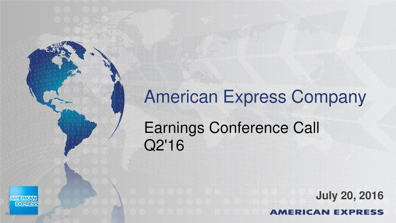 Earnings Conference Call Q2'16 July 20, 2016