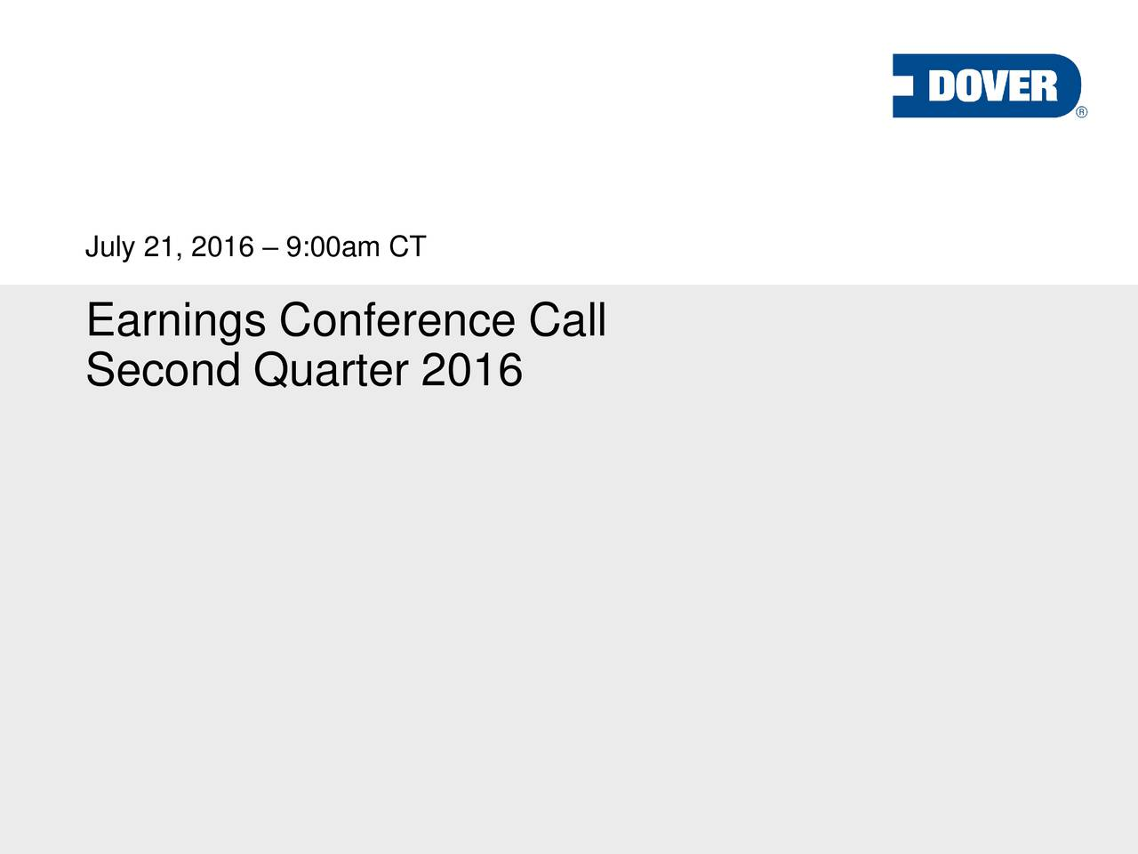 Earnings Conference Call Second Quarter 2016