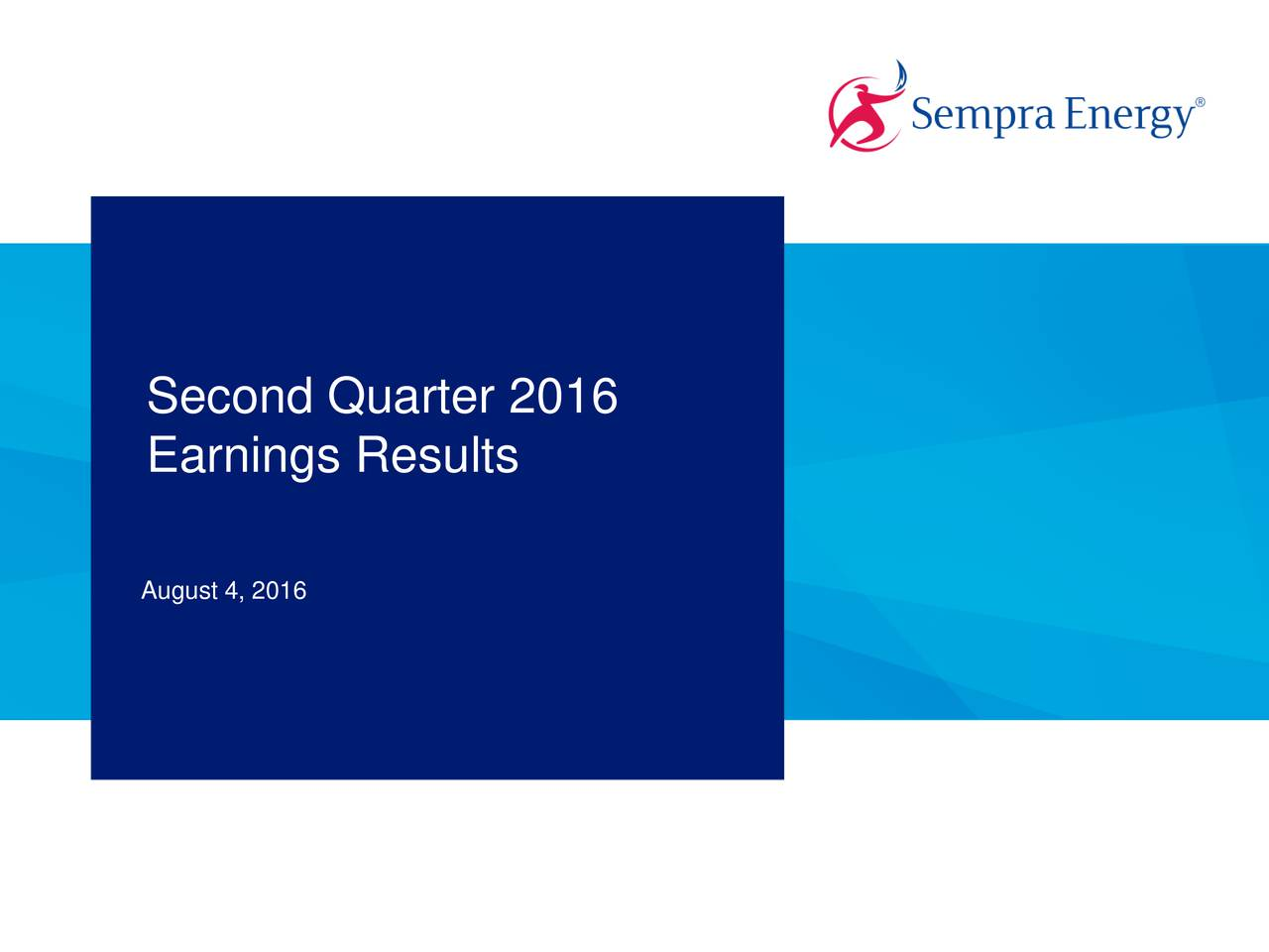 Earnings Results August 4, 2016