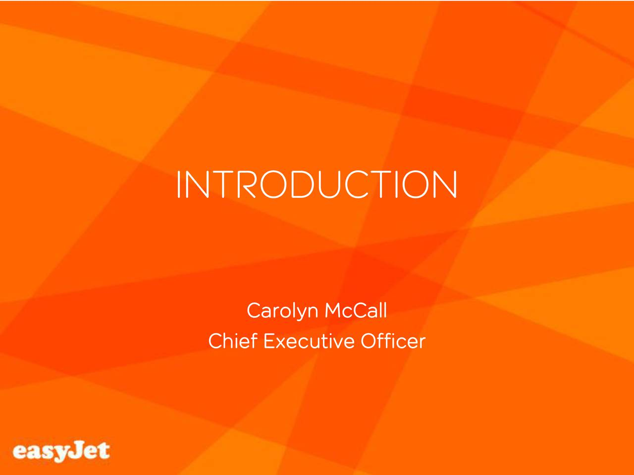 Carolyn McCall Chief Executive Officer