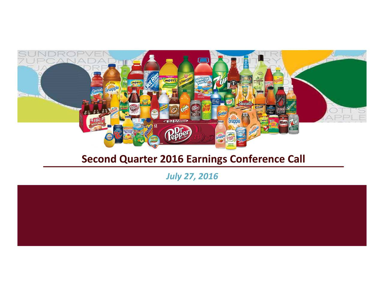 Second Quarter 2016 Earnings Conference Call