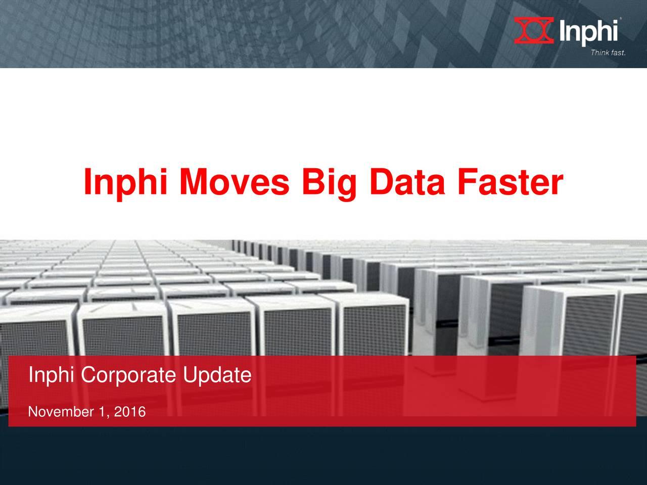 Inphi Corporate Update November 1, 2016