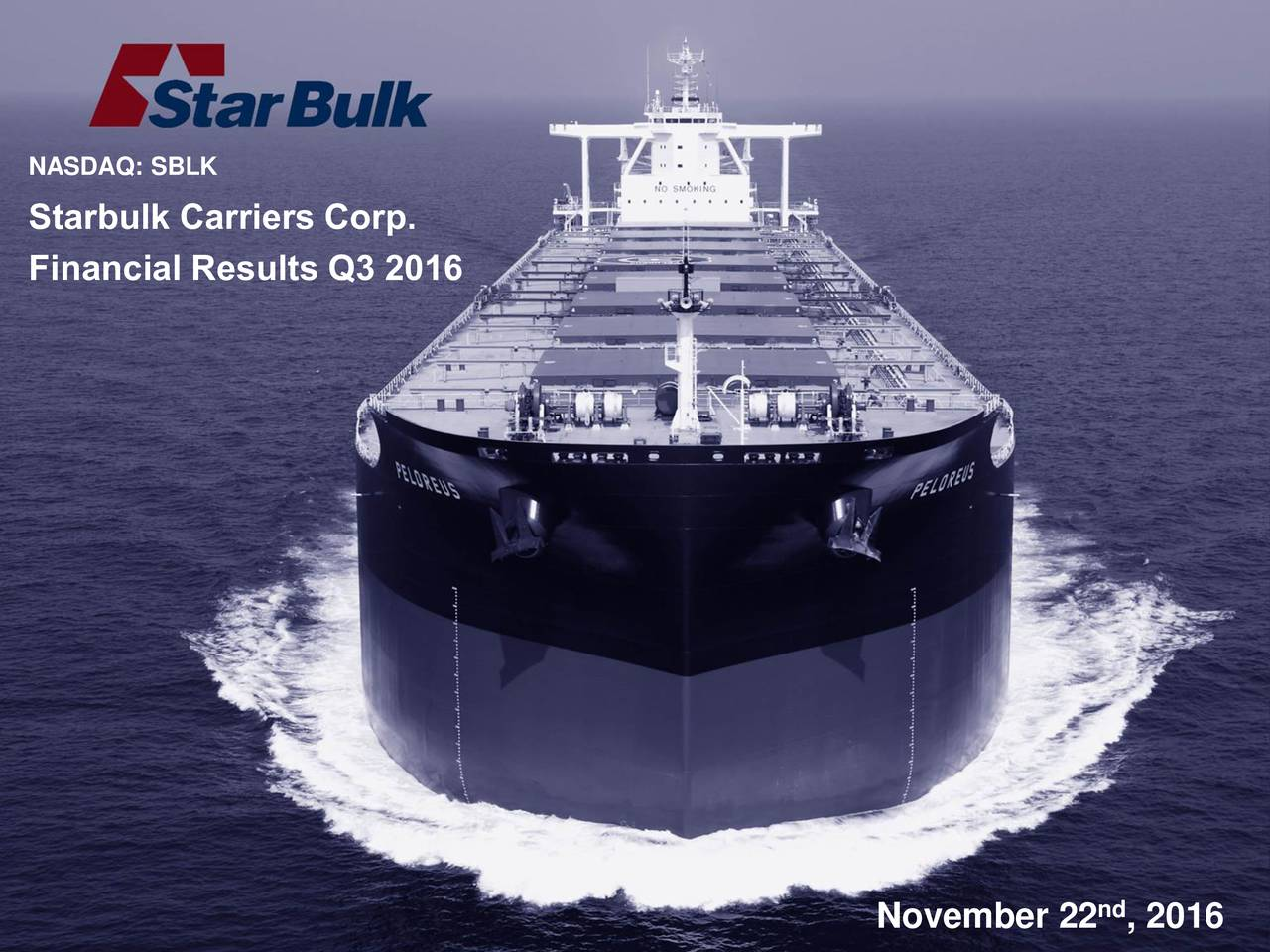 Starbulk Carriers Corp. Financial Results Q3 2016 November 22 , 2016