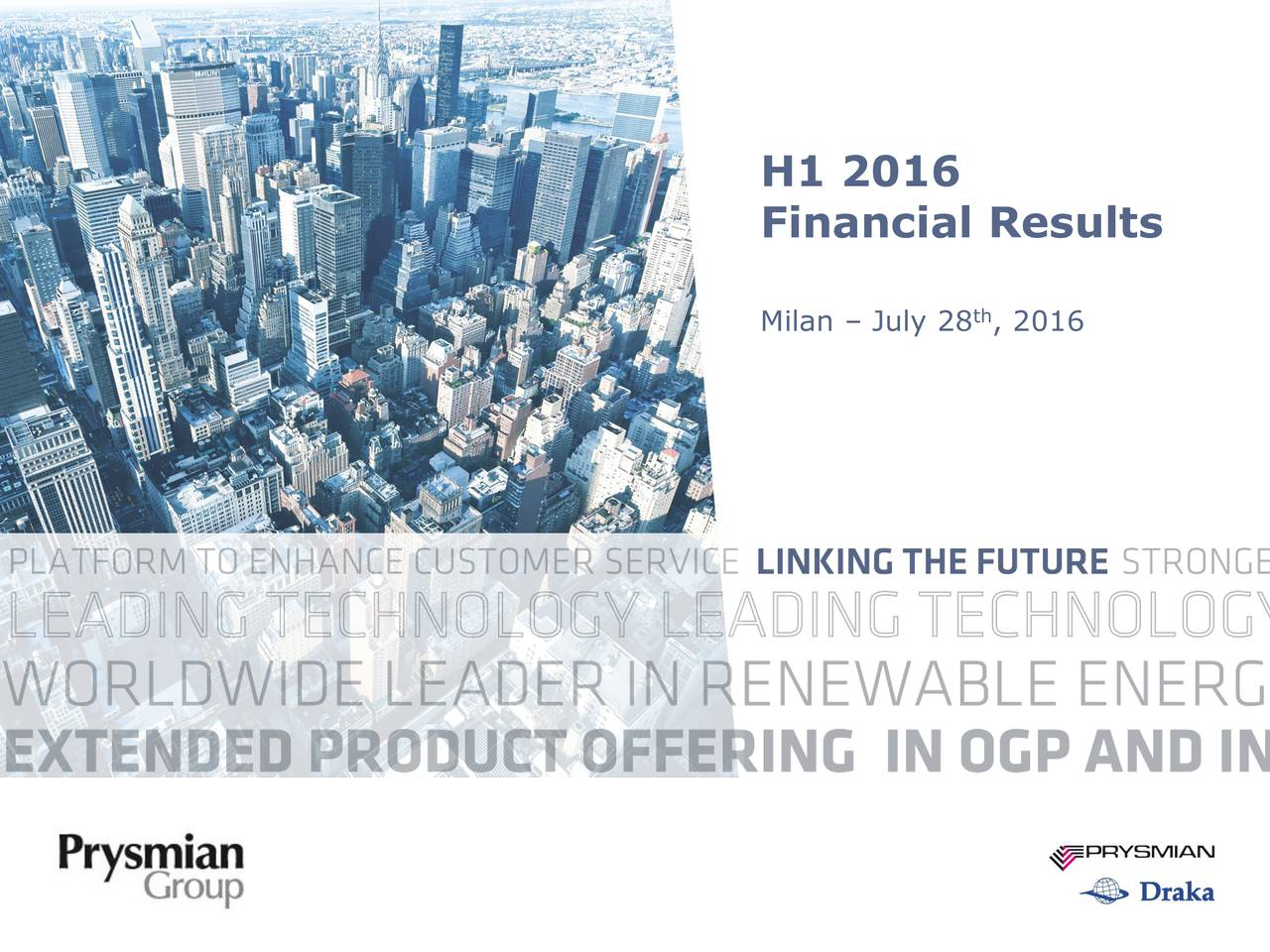 Financial Results Milan  July 28 , 2016