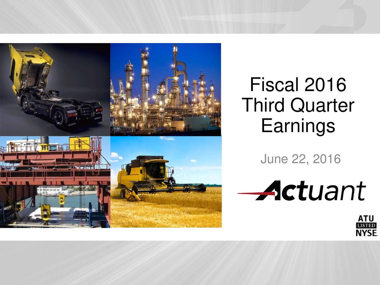 Third Quarter Earnings June 22, 2016