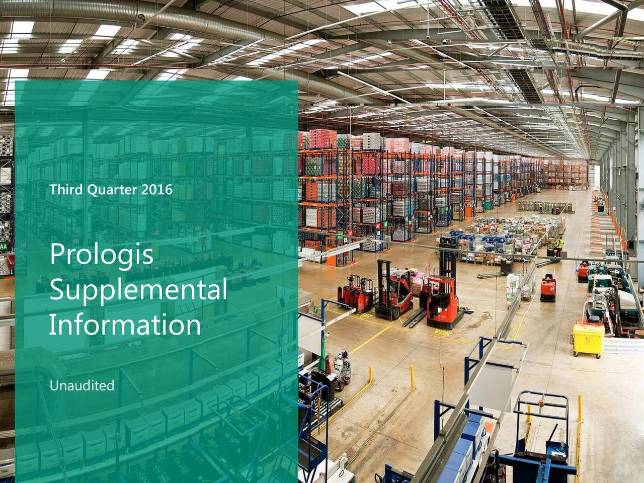 Prologis Supplemental Information Unaudited