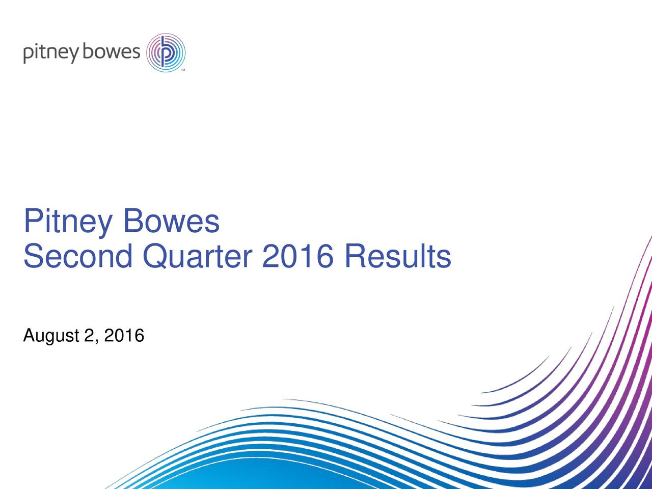 Second Quarter 2016 Results August 2, 2016