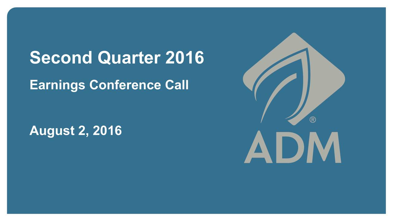 Earnings Conference Call August2, 2016