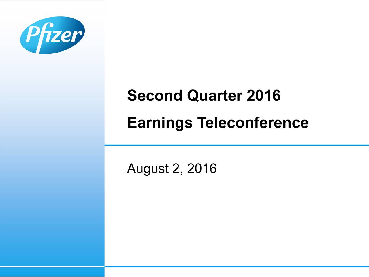 Earnings Teleconference August 2, 2016
